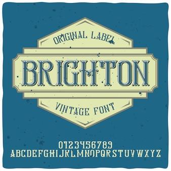 Старинный алфавит и шрифт этикетки по имени брайтон.