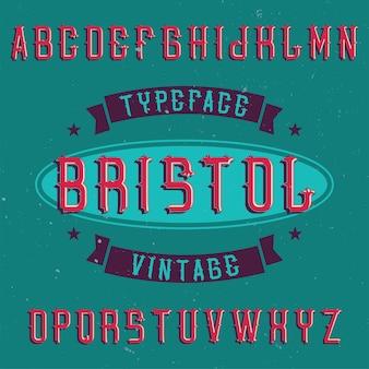 Bristol이라는 빈티지 알파벳 및 레이블 서체.