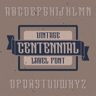 Centennial이라는 빈티지 알파벳 및 레이블 서체.
