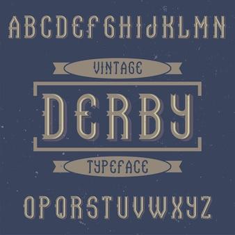 ダービーという名前のヴィンテージのアルファベットとラベルの書体。