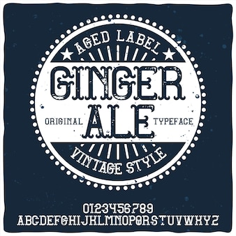 Ginger ale이라는 빈티지 알파벳 및 레이블 서체.