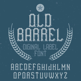 Oldbarrelという名前のヴィンテージのアルファベットとラベルの書体。