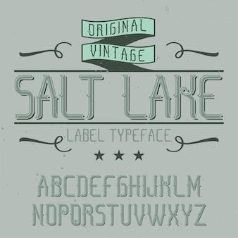 ソルトレイクという名前のヴィンテージのアルファベットとラベルの書体。