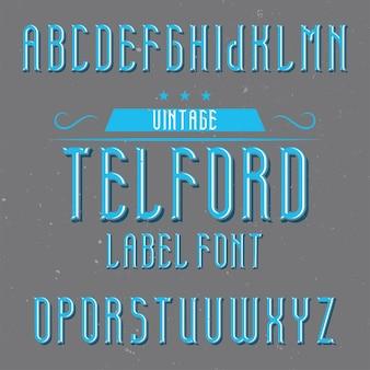 Telford라는 빈티지 알파벳 및 레이블 서체.