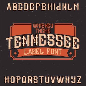 テネシーという名前のヴィンテージのアルファベットとラベルの書体。