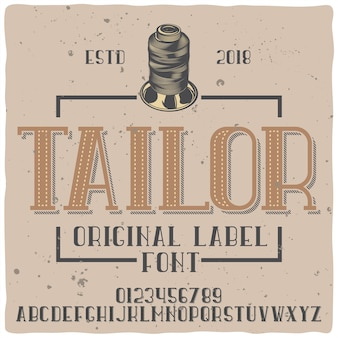 Vintage alphabet and emblem typeface named tailor.