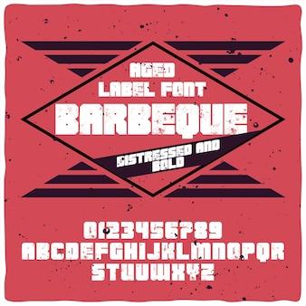 Carattere tipografico vintage di alfabeto ed etichetta denominato barbecue.