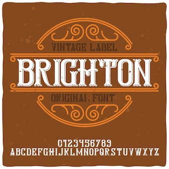 Vintage alphabet and label typeface named brighton.