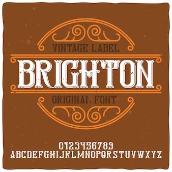 Carattere tipografico vintage di alfabeto ed etichetta denominato brighton.
