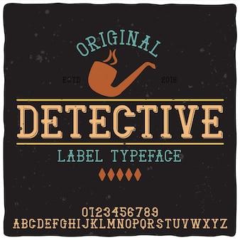 Carattere tipografico vintage di alfabeto e logo denominato detective.