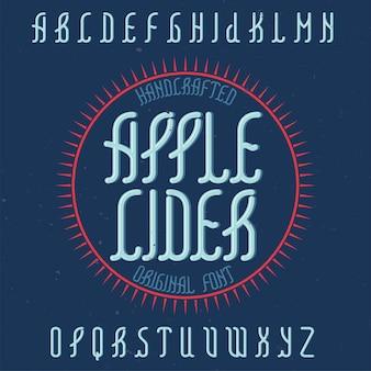 Carattere tipografico alfabeto vintage denominato sidro di mele.