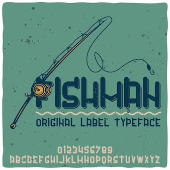 Vintage alphabet typeface named fishman.