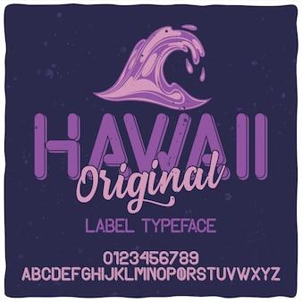 Carattere tipografico alfabeto vintage denominato hawaii.