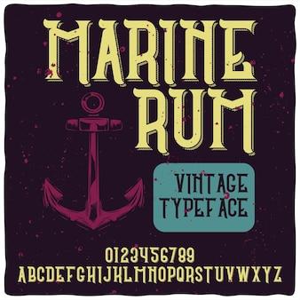 Carattere tipografico alfabeto vintage denominato marine rum.