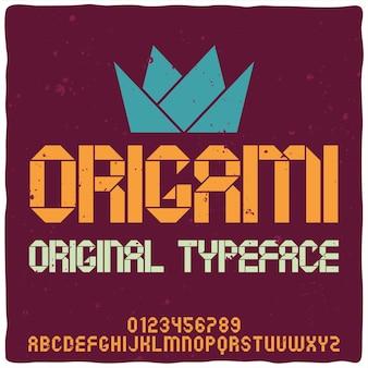 Vintage alphabet typeface named origami.