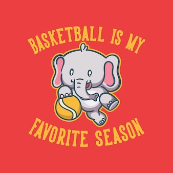빈티지 동물 슬로건 타이포그래피 농구는 내가 가장 좋아하는 시즌입니다.