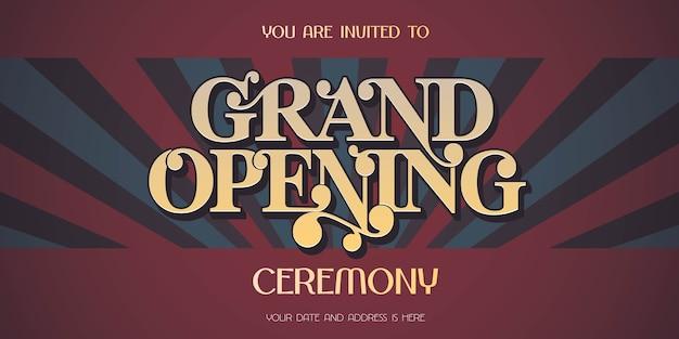 グランドオープンサインバナー、イラスト、招待状とビンテージ背景。テンプレートチラシ、開会式への招待