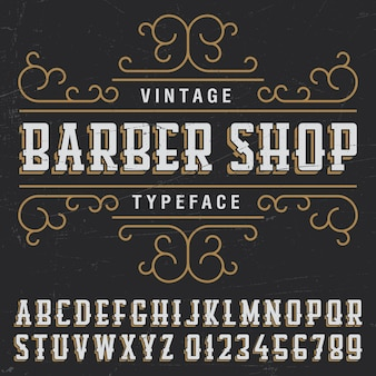 Vintage barber shop typeface poster with sample label design on black