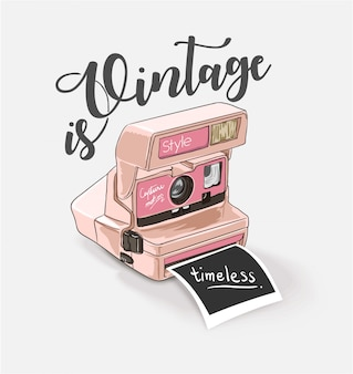 Vintage camera illustration with slogan
