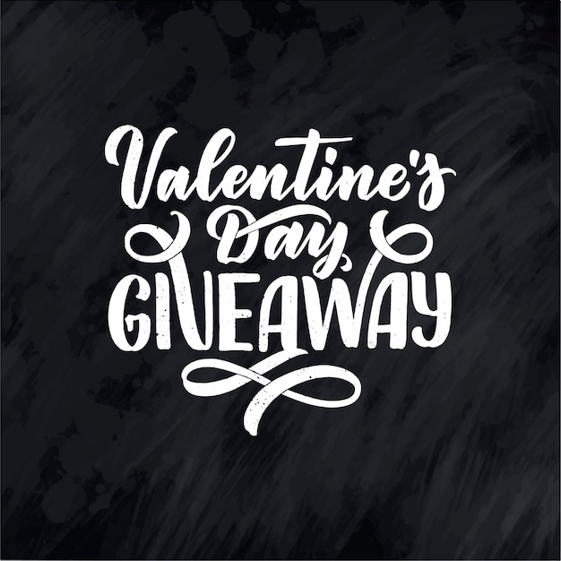 Vintage card with valentine's day giveaway lettering. calligraphy text.
