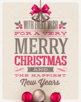 Vintage christmas card with type design and holiday decoration.