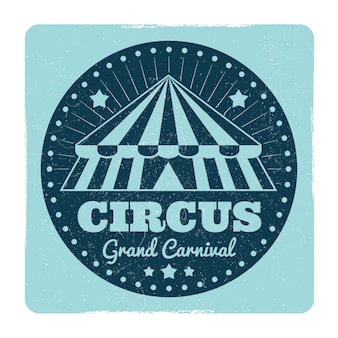 Vintage circus emblem with grunge effect