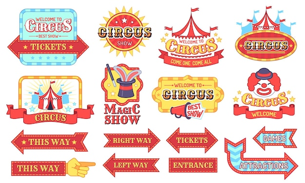 Vintage circus labels. welcome show boards, carnival invitation tags, magic party arrows sticker, circus tent and ad signs flat vector set. circus carnival vintage, frame festival marquee illustration