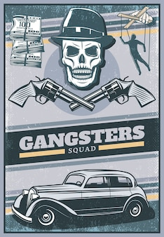 Vintage colored gangster poster with skull wearing hat mafia car money crossed revolvers hand with puppet