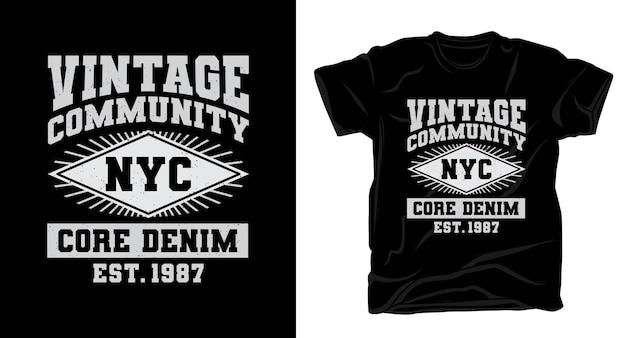 ヴィンテージコミュニティタイポグラフィtシャツデザイン