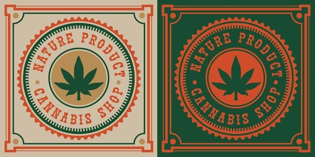 Vintage emblem of cannabis leaf.