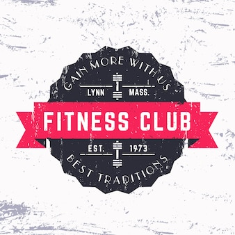 Vintage fitness club grunge logo, badge,   illustration