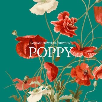 パブリックドメインのアートワークからリミックスされた、ポピーの背景を持つヴィンテージの花のテンプレート