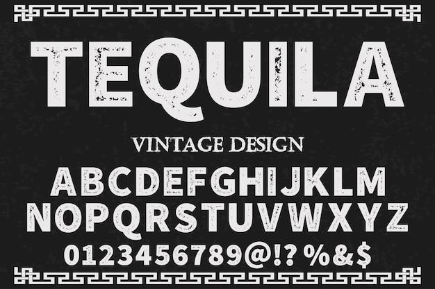 Vintage font label design tequila