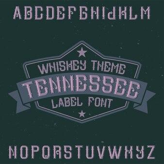 テネシーという名前のビンテージフォント。