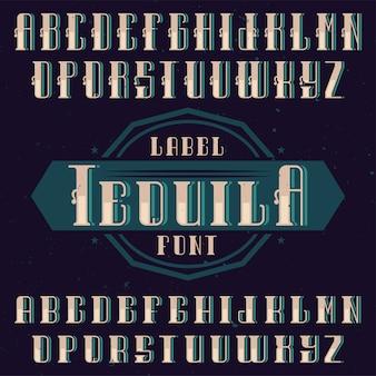 Винтажный шрифт tequila.