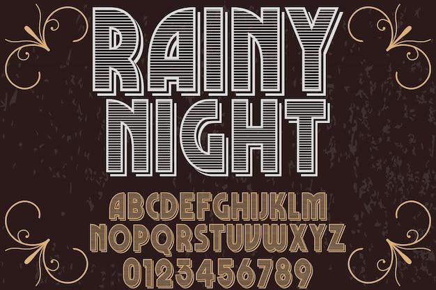 Старинные шрифт шрифт ручной вектор с именем дождливый ночь и дизайн этикетки
