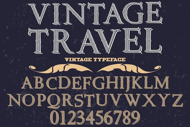Vintage font typography design travel