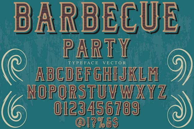 Vintage fontcolorful retro typeface barbecue party