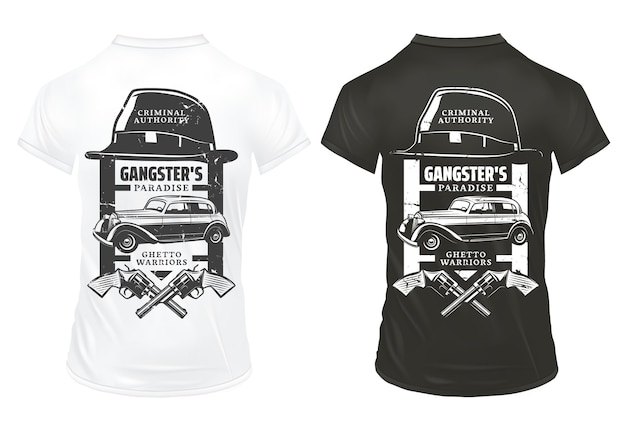 Vintage gangster prints template on shirts with inscriptions hat crossed revolvers mafia classic retro car isolated