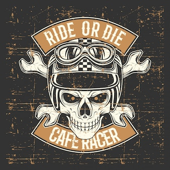 Vintage grunge style  skull wearing helmet and text ride or die
