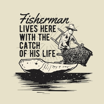Vintage hand drawn fisherman with grunge effect and star burst background