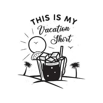 Урожай рисованной концепции отпуска и путешествий для печати. футболка, постеры. пляж с пальмами, питьем и солнцем. ретро летний логотип, значок. это мои отпускные тексты на футболке. фондовый вектор.