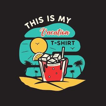 Урожай рисованной концепции отпуска и путешествий для печати. футболка, постеры. пляж с пальмами, питьем и солнцем. ретро летний логотип, необычный значок. это мои отпускные тексты на футболке. фондовый вектор.