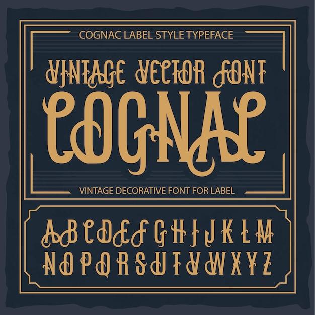 빈티지 라벨 글꼴, 코냑 라벨 스타일입니다.