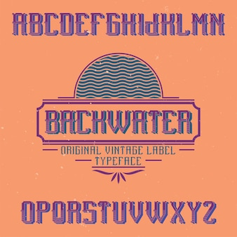 Vintage label font named backwater