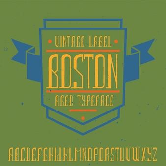 보스턴이라는 빈티지 라벨 글꼴. 모든 창의적인 라벨에 사용하기 좋습니다.