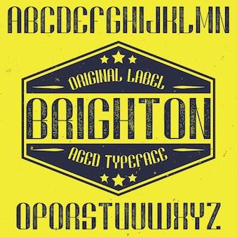 Vintage label font named brighton