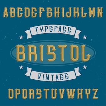 Carattere di etichetta vintage denominato bristol.