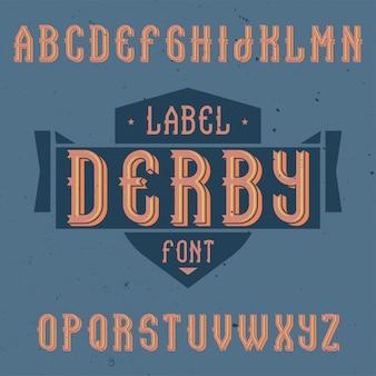 더비라는 이름의 빈티지 라벨 글꼴. 모든 창의적인 라벨에 사용하기 좋습니다.