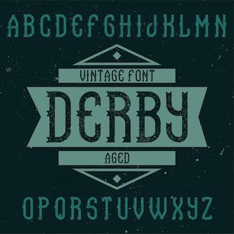 Derbyという名前のヴィンテージラベルフォント。クリエイティブラベルでの使用に適しています。